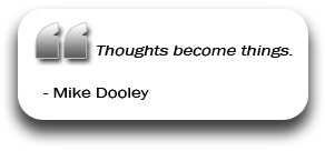 Mike Dooley Quote